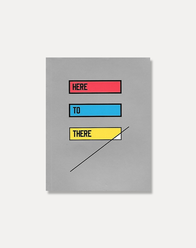 [로렌스 와이너]Lawrence Weiner — HERE TO THERE
